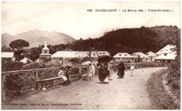 """GUADELOUPE - Le Bourg Des """"Trois-Rivières"""" - Other"""