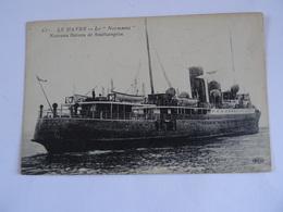 """CPA  76  LE HAVRE Le """"Normania"""" Nouveau Bateau De Southampton 1921 TBE - Harbour"""