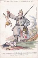 CPA Illustrateur Signé GUERRE 1914 En BELGIQUE Soldat ALLEMAND Tuant FEMME Et ENFANTS Pas De Quartier !! - War 1914-18