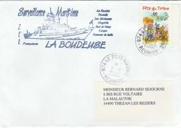 Surveillance Maritime LA BOUDEUSE Cachet Le Port Marine Réunion Timbre Fête Du Timbre - Postmark Collection (Covers)