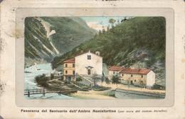 Santuario Dell' Ambro Montefortino  Panorama Viaggiata 1924 Ma Francobollo Asportato C.2111 - Ascoli Piceno