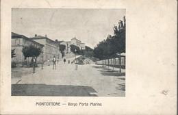 Montottone Borgo Porta Marina Viaggiata 1918 C.2112 - Ascoli Piceno