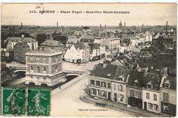 Amiens / Place Vogel / Quartier Saint-Germain  / Ed. L. Caron - Amiens
