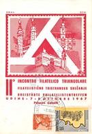 Cartolina Incontro Filatelico Triangolare Udine 1967 - Udine