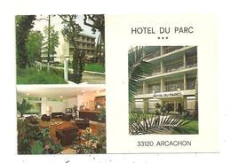 Arcachon-Hotel Du Parc--(D.6439) - Arcachon