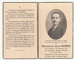 Décès Jean MORIS Ixelles 1912 Châtelet 1931 - Paroles Du Défunt Lors De Sa Dernière Maladie - Images Religieuses