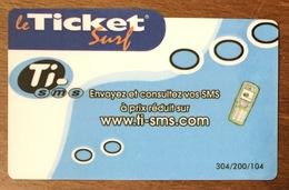 TI SMS FRANCE TELECOM TICKET SURF CARTE INTERNET 2007 CARTE A CODE PHONECARD NO TELECARTE POUR COLLECTION - Surf