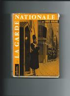 Livre  Broché Intitulé  :    LA  GARDE  NATIONALE   Par Louis  GIRARD  -   1964  - - Livres