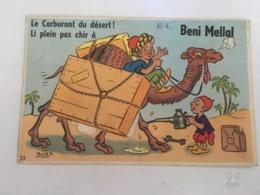 CPA MAROC - BENI MELLAL - Le Carburant Du Désert! Li Plein Pas Chir à Beni Mellal - Bozz - Avec Vues - Humoristique - Maroc