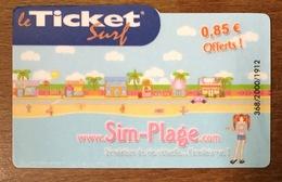 SIM PLAGE TICKET SURF 0,85 EURO CARTE PRÉPAYÉE INTERNET CARTE A CODE PHONECARD NO TELECARTE - Surf