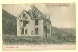 88 - GUERRE DANS LES VOSGES - Ruines Du Chalet De La Combe - Frankrijk