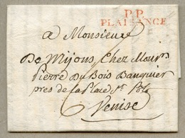 P.P. / PLAISANCE (rouge) Lettre En Français Pour Venise Taxe 6 En 1806 - 1792-1815: Conquered Departments