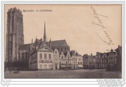 MALINES - LA CATHEDRALE - (OBLITÉRATION DE 1902) - Malines