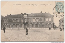 PA22- 62) CALAIS -  PLACE DE LA REPUBLIQUE  - INSTITUT PIGAULT LEBRUN  - (ANIMEE) - Calais