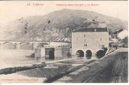 CAHORS - Faubourg Saint-Georges - Le Moulin - Cahors