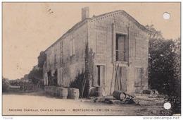 33) SAINT EMILION  - MONTAGNE (GIRONDE) ANCIENNE CHAPELLE - CHATEAU CORBIN  -(2 SCANS - PERFORATIONS DE CLASSEUR) - Saint-Emilion