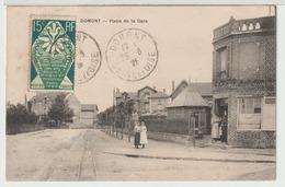 - Domont : Place De La Gare. - Domont