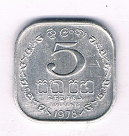 5 CENTS 1978   SRI LANKA /2624/ - Sri Lanka