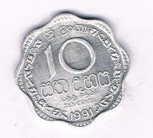 10 CENTS 1991   SRI LANKA /2626/ - Sri Lanka
