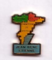 F05 Pin's Pour Le Canton Je Vote Jean René Etienne Bagnols-en-Forêt VAR Achat Immédiat - Personajes Célebres