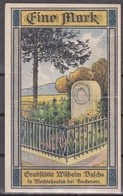 Notgeld - Eine Mark - Ambergau - Grabstätte Wilhelm Buschs In Mechtshausen - Lokale Ausgaben