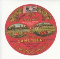 Etiquette De Fromage Camembert - Bruneau Timon - Sarthe. - Fromage