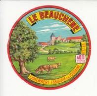 Etiquette De Fromage Camembert - Le Beauchêne - Indre Et Loire. - Fromage