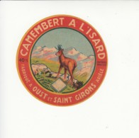 Etiquette De Petit Fromage Camembert à L'Isard - Oust - Saint Girons - Ariège. - Fromage