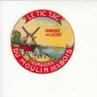 Etiquette De Petit Fromage - Le Tic Tac - Moulin Des Bois - Lozère. - Fromage