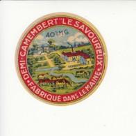 Etiquette De Petit Fromage Camembert - Le Savoureux - Maine. - Fromage
