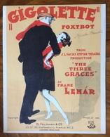 SPARTITO MUSICALE - GIGOLETTE  Fox.trot  Di FRANZ LEAR  - ED.B.FELDMAN & C. - LONDON 1922 - Altri