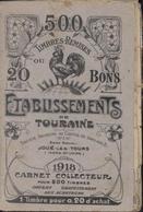 Carnet Collecteur Vignettes Coq 20ct Bleu + 25ct Orange Timbres Remise Etablissement De La Touraine Joué Les Tours 1918 - Commemorative Labels
