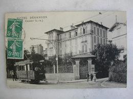 TRAMWAY - LE CANNET - Hôtel Désanges (animée) - Tramways