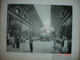Lamina-Paris-1900--1 L'La Galerie Des Batailles---Gabinet Du Consell--Appartements De Louis XV - Ancianas (antes De 1900)