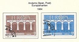 Andorra Spa.Post 1984  Mi.Nr. 175/76 , EUROPA CEPT Brücken 25 Jahre Europäische Konferenz - Gestempelt / Fine Used / (o) - Europa-CEPT