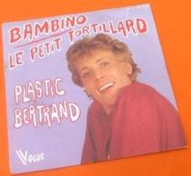 Vinyle 45 Tours Plastic Bertrand  Le Petit Tortillard (1978) - Música De Peliculas