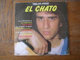 """33 Tours 30 Cm - EL CHATO  - MARS 192111  """" LA CHUNGA """" + 9 - Vinyl Records"""