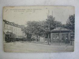 TRAMWAY - MONTREUIL SOUS BOIS - Place De L'Hôtel De Ville Et Les Tramways - Tramways
