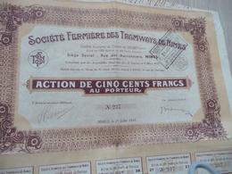 Action 500 F Société Fermière Des Tramways De Nîmes - Chemin De Fer & Tramway