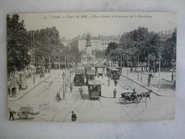 TRAMWAY - LYON - Cours Du Midi - Place Carnot Et Monument De La République (très Animée) - Tramways