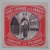Etiquette Petit Pont-l'Evêque - L'Abbaye - Fromagerie O.Hachin à La Flamengrie Par La Capelle 02 - Picardie  A Voir ! - Fromage