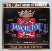Etiquette Pont-l'Evêque - DUC NORMAND - Fromagerie Lanquetot à Orbec-en-Auge 14 - Normandie   A Voir ! - Fromage