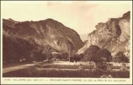 73 -CPA - VALLOIRE - Route De Valloire - Rocher Saint Pierre , Vu De La Route Du Galbier. - Autres Communes