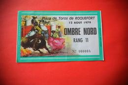 1979// TICKET ENTREE CORRIDA// PLAZA DE TOROS DE ROQUEFORT// RANG 11 - Toegangskaarten