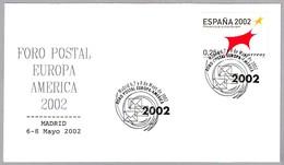 FORO POSTAL EUROPA AMERICA 2002 - Postal Forum. Madrid 2002 - Correo Postal
