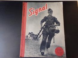 """Signal N° 21 Novembre 1942, Revue De Propagande Allemande """" L'ennemi Fait Feu Sur Une Colonne . En Tirailleurs ..."""" - 1900 - 1949"""