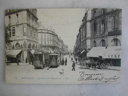 TRAMWAY - BORDEAUX - Le Cours De L'Intendance (très Animée) - Tramways