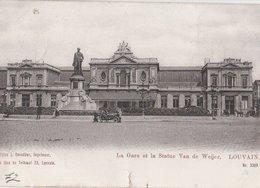 LOUVAIN (Belgique). La Gare Et La Statue Van De Weijer. Attelage - Liege