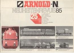 Catalogue ARNOLD-N Neuheitenrevue 1985 25 Jahre Arnold N Spur 1960-1985 - Allemand