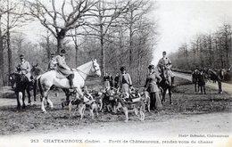 36  CHATEAUROUX  FORET DE CHATEAUROUX RENDEZ VOUS DE CHASSE - Chateauroux